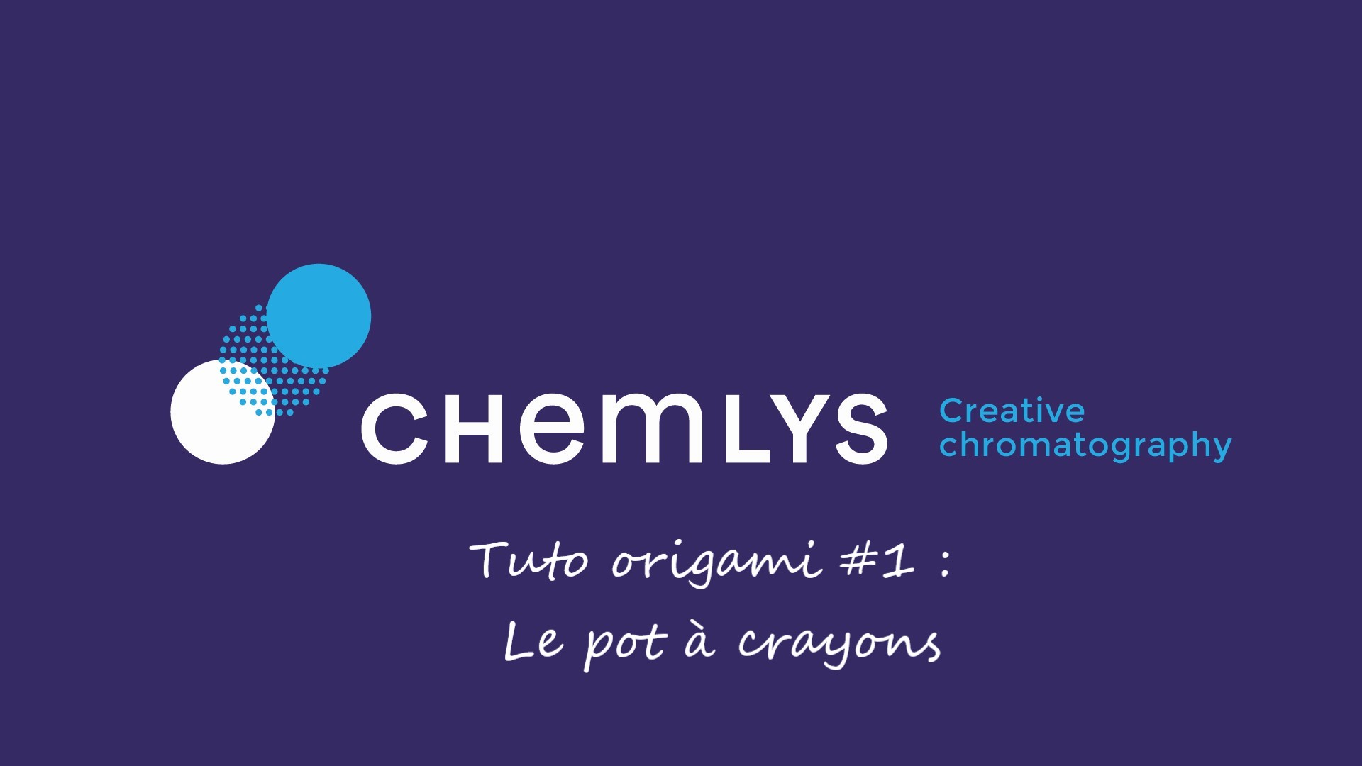 Forum Labo CHEMLYS – Tuto Pot à Crayons
