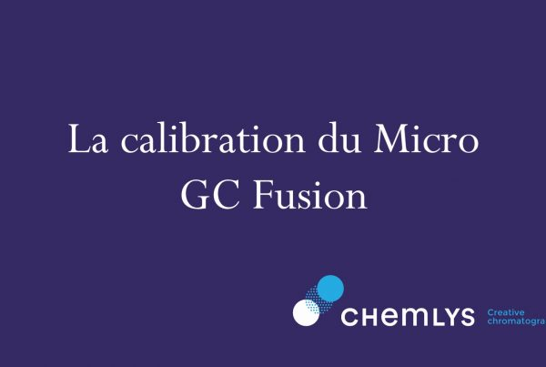 la calibration du Micro GC Fusion